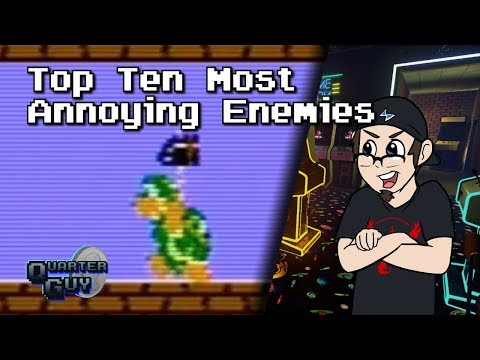 Top Ten Most Annoying Enemies - The Quarter Guy