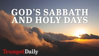 God's Sabbath and Holy Days   The Trumpet Daily
