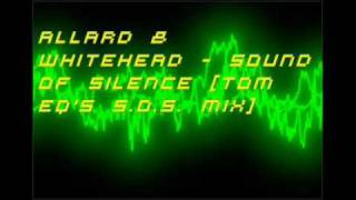 Allard & Whitehead - Sound Of Silence [Tom EQ