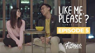 Like Me, Please? Episode 5 - FITmee Webseries