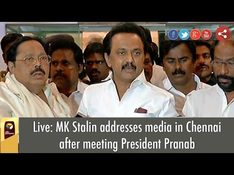 Live: MK Stalin addresses media in Chennai after meeting President Pranab