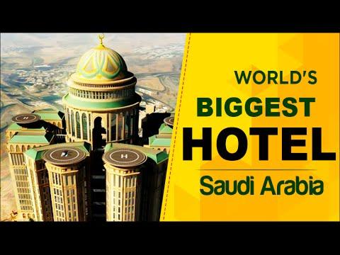 Saudi Arabia Set for World's Biggest Hotel