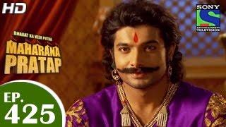 Bharat Ka Veer Putra Maharana Pratap - महाराणा प्रताप - Episode 425 - 28th May 2015