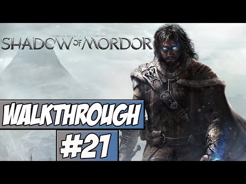 Middle Earth: Shadow Of Mordor Walkthrough Ep.21 w/Angel - The End!