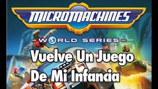 ¡VUELVE UN JUEGO DE MI INFANCIA! - Micro Machines World Series - Español