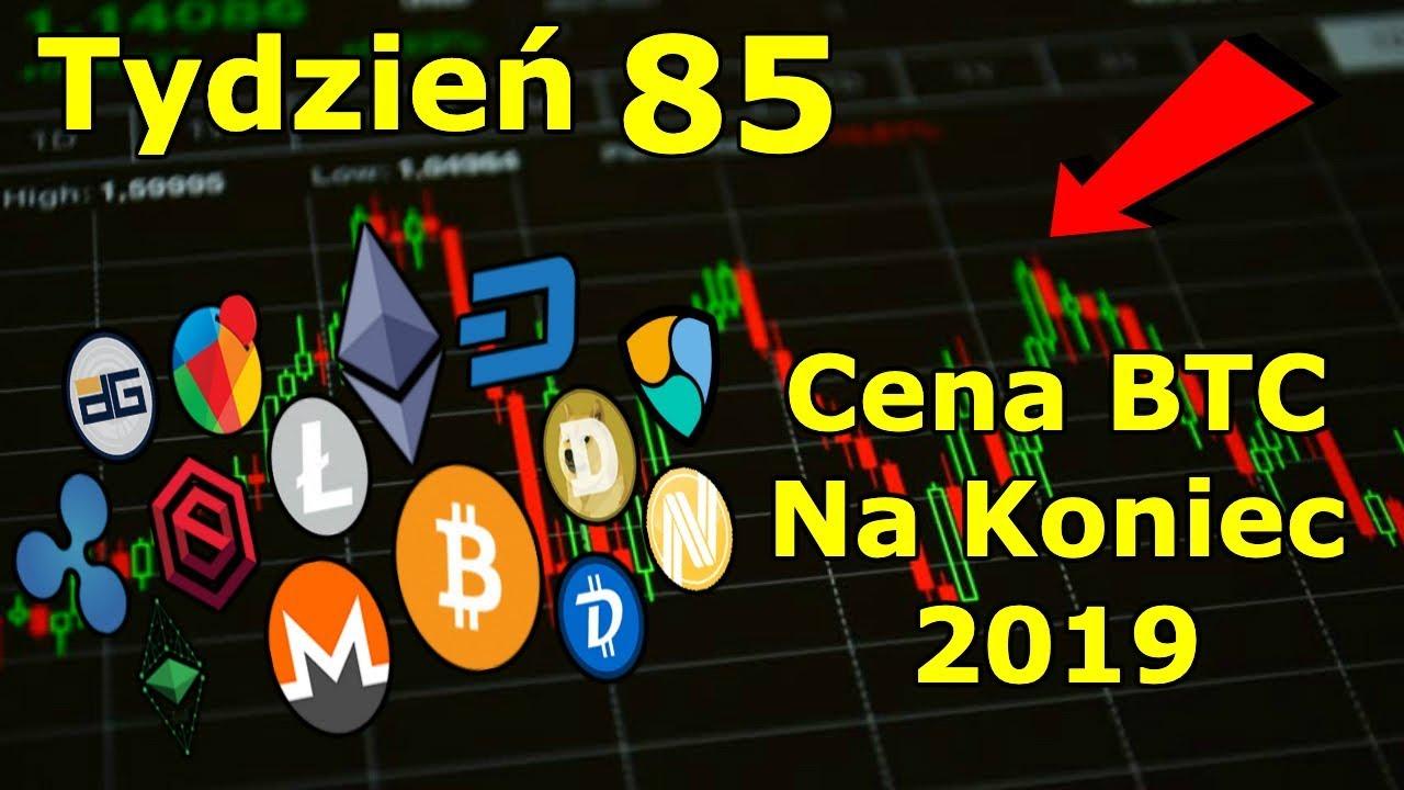Cena Bitcoina Do Końca Roku 2019 Inwestycje w Kryptowaluty