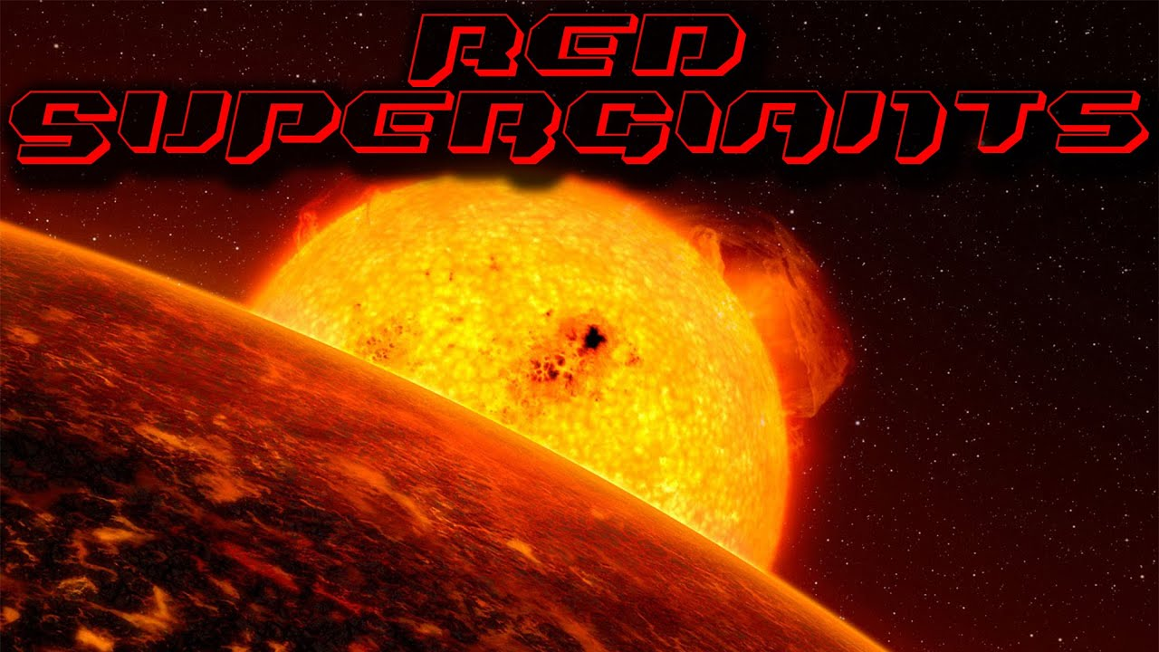 Red SuperGiant Stars - YouTube
