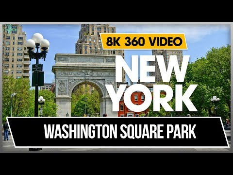 8K 4K 360 VR Video Walking Washington Square Park New York Midtown Manhattan 2018 USA NYC