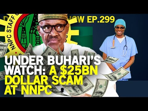 Dr. Damages Show – episode 299: Under Buhari's watch: A $25bn dollar Scam at NNPC