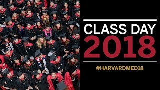 Harvard Medical School Class Day 2018