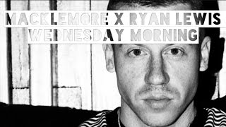 Macklemore X Ryan Lewis / Wednesday Morning - traduction française
