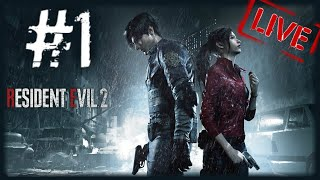 RESIDENT EVIL 2 REMAKE (Lets Play PART1) - Live Stream