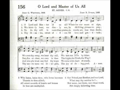 O Lord and Master of Us All (St Agnes)