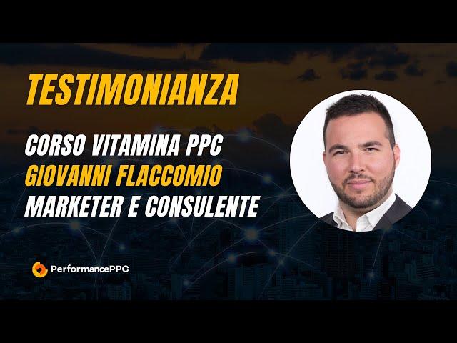 Testimonianza Giovanni Flaccomio su video corso VitaminaPPC