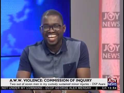 A.W.W Violence: Studio Discussion After East Legon District Police Commander - JoyNews (15-2-19)