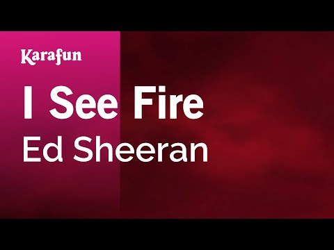 Karaoke I See Fire - Ed Sheeran *