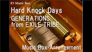 "Gambar cover Hard Knock Days/GENERATIONS from EXILE TRIBE [Music Box] (Anime ""One Piece"" OP)"