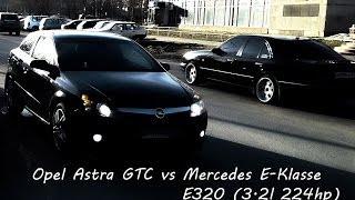 Mercedes W210 E320 vs Opel Astra GTC