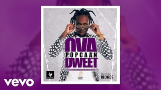 Download Popcaan - Ova Dweet (Audio) MP3 song and Music Video