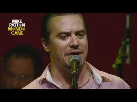 Mike Patton (Mondo Cane) L