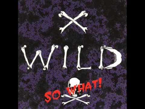 X Wild [Ger] [1994] So What!  FULL ALBUM
