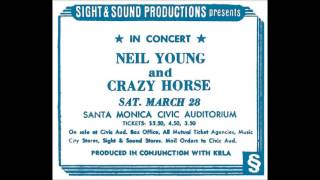 Neil Young & Crazy Horse - Live @ Santa Monica Civic Auditorium, Santa Monica, CA - 3-28-1970