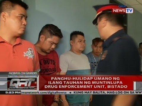 Panghu-hulidap umano ng ilang tauhan ng Muntinlupa drug enforcement unit, bistado