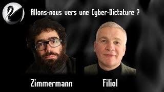 Allons nous vers une Cyber Dictature ? E. Filiol (ex DGSE, hacker) , J. Zimmermann (QDN)