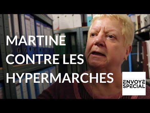 Envoyé spécial - Martine part en guerre contre les hypermarchés – 25 mai 2017 (France 2)