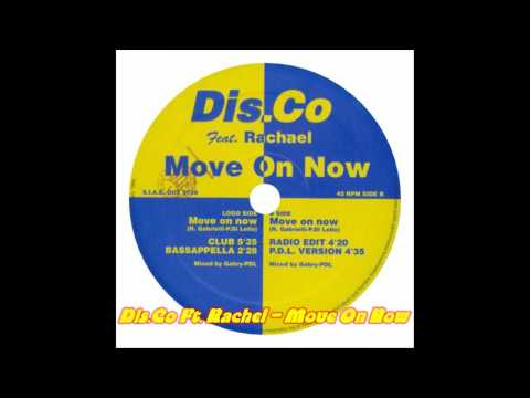Dis.Co Feat Rachael - Move On Now (Club...