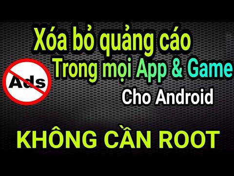 Hướng dẫn xóa Quảng Cáo trong ứng dụng & Game trên mọi Android – KHÔNG ROOT