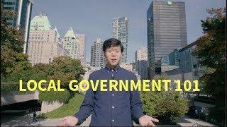 Local Government 101 (Metro Vancouver)