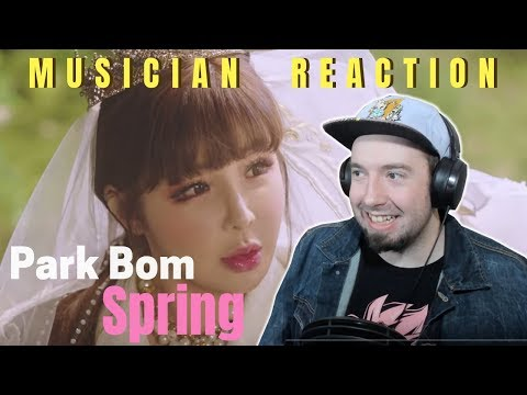 "PARK BOM - ""SPRING"" (feat. sandara park) Reaction & Review"