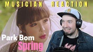 "PARK BOM - ""SPRING"" (feat. sandara park) Reaction & Review"