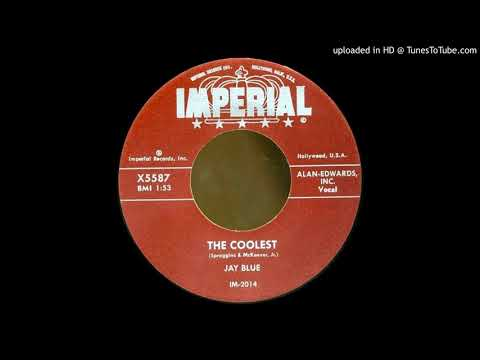 JAY BLUE: The Coolest (Imperial Records) 1959 ... coolest cat in town