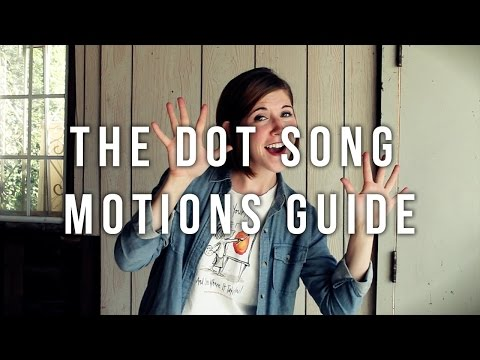 The Dot Song Motions Guide - Emily Arrow & Peter H. Reynolds