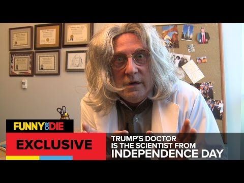 Trump's Doctor Is The Scientist From Independence Day (ft. Brent Spiner)