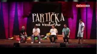Partička na vzduchu 2012 HD - Seznamka (ÓČKO TV)