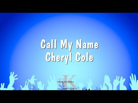 Call My Name - Cheryl Cole (Karaoke Version)