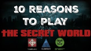 10 Reasons To Play The Secret World MMO 2016