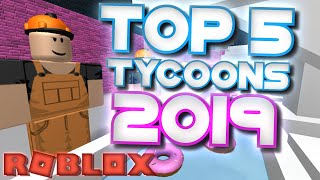 TOP 5 ROBLOX TYCOONS IN 2018!