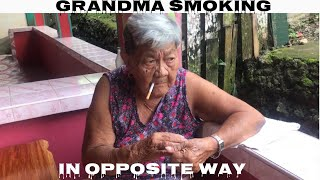 GRANDMOTHER EXPLAIN WHY SHE SMOKE THE WRONG WAY