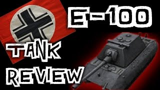World of Tanks || E-100 - Tank Review