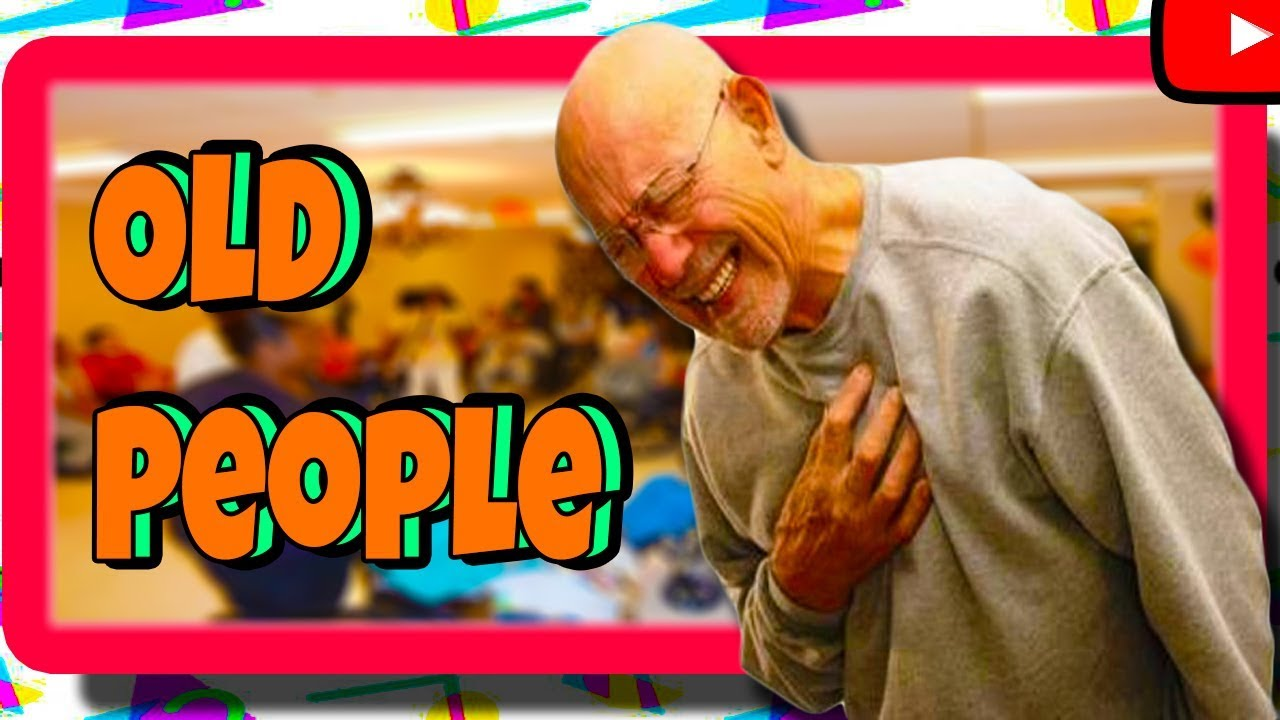 Random Thoughts Sunday #32 Old People