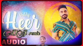 Heer Dj mix song 2019 beast Punjab Goldy Rumman Ahmed Latest Punjabi Songs 2019