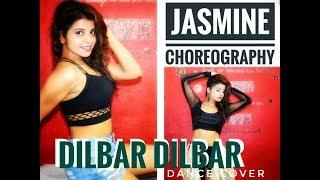 Dilbar || Satyamev Jayate || John Abraham || Nora Fetehi || Dance Cover || Jasmine Choreography