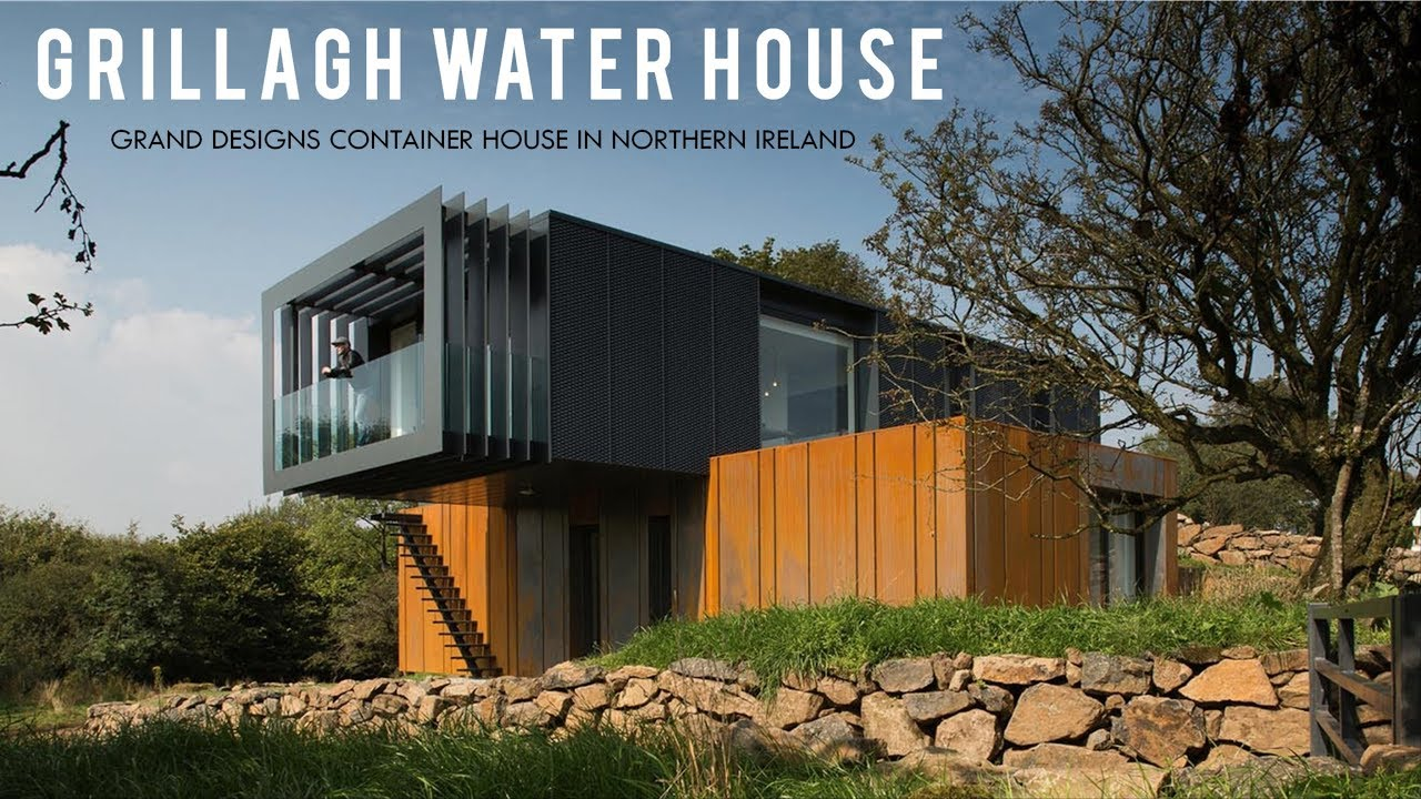 Grillagh Water House A Grand Design Container House In Northern
