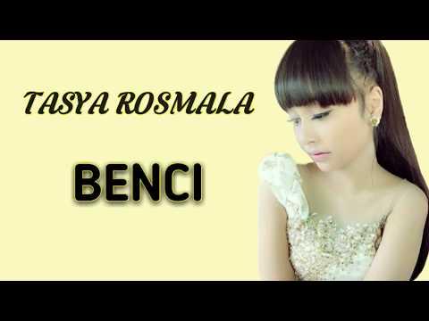 Tasya Rosmala - Benci [Lirik Karaoke]