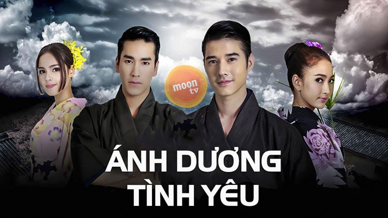 Ánh Dương Tình Yêu Tập 1 - Phim Thái Lan Lồng Tiếng