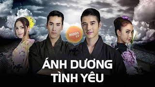 Ánh Dương Tình Yêu Tập 1 - Phim Thái Lan Lồng Tiếng Cực Đỉnh Hay Nhất 2018